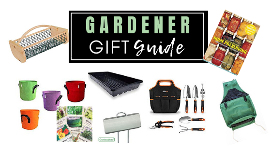 Gardener Gift Guide 21 gift ideas for the garden lover in your life